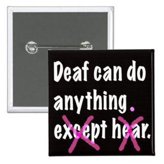 Deaf Can Do Anything Buttons