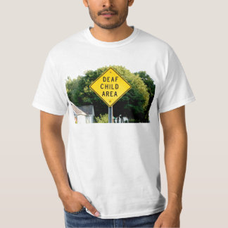 Deaf Child Area T-shirt