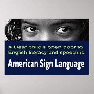 Deaf Child s Open Door to Literacy Is ASL 36 x24 Poster