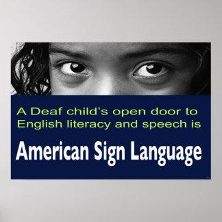 """Deaf Child's Open Door to Literacy Is ASL  19""""x13"""" Poster"""