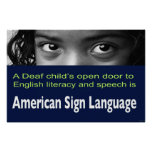 "Deaf Child's Open Door to Literacy Is ASL  36""x24"" Poster"