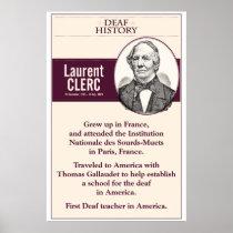 Deaf History. Laurent Clerc. (ASL) Poster