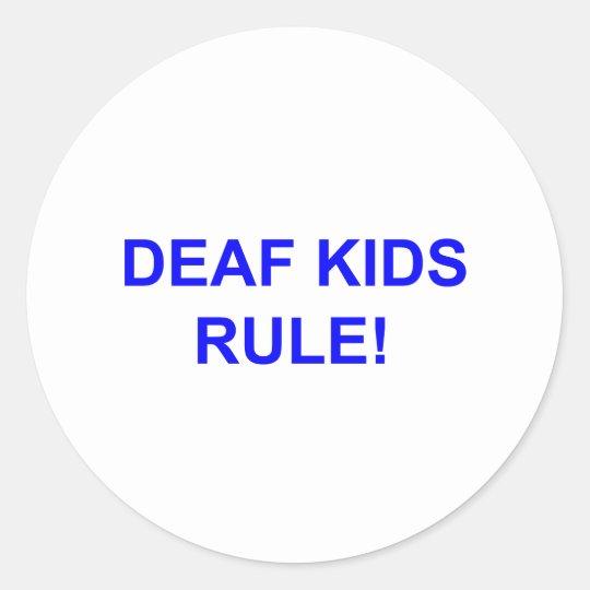 DEAF KID RULE CLASSIC ROUND STICKER