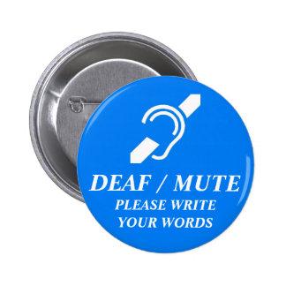 DEAF / MUTE BUTTON