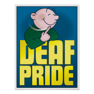 Deaf Pride. poster, tall Poster