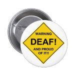Deaf Proud 2 Inch Round Button