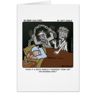 Deaf Scrooge Greeting Card