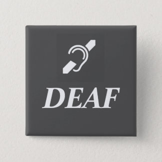 DEAF SYMBOL with the word DEAF Button
