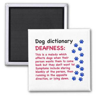 Deafness - dog dictionary fridge magnets