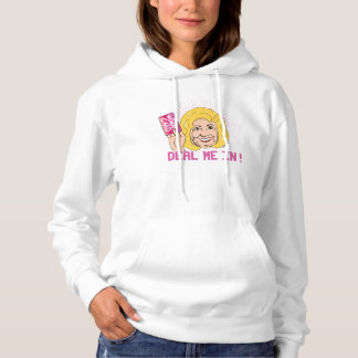 Deal me in - I've got the Woman Card - Hoodie