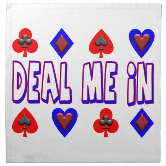 Deal Me In Playing Cards Cloth Napkin