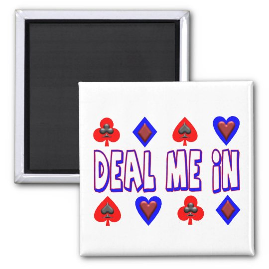 Deal Me In Playing Cards Magnet