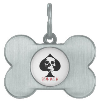DEAL ME IN SKULL PET ID TAGS