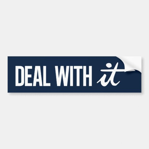 Deal With It Bumper Sticker