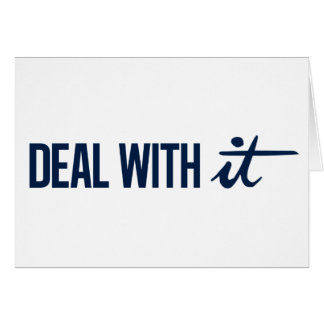 Deal With It Card