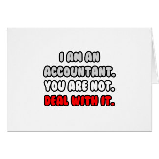 Deal With It Funny Accountant Gifts Greeting Card