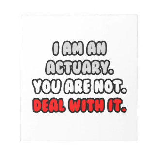 Deal With It ... Funny Actuary Notepad