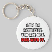 Deal With It ... Funny Architect Basic Round Button Keychain