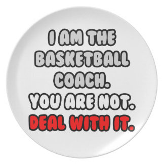 Deal With It ... Funny Basketball Coach Party Plate