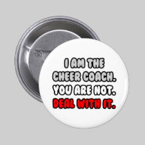 Deal With It ... Funny Cheer Coach 2 Inch Round Button