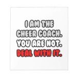 Deal With It ... Funny Cheer Coach Note Pads