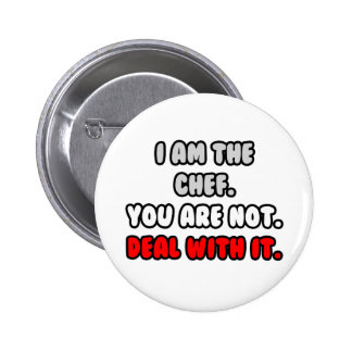 Deal With It ... Funny Chef Shirts and Gifts Button