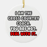 Deal With It ... Funny Cross-Country Coach Ornament