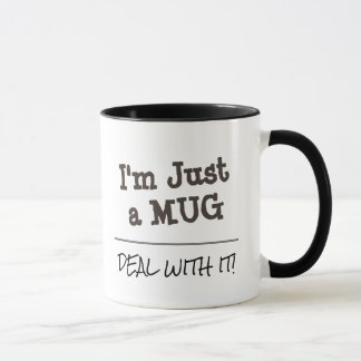 Deal With It Funny Custom Quote Mug