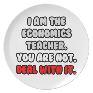 Deal With It ... Funny Economics Teacher Party Plates