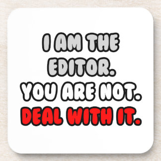 Deal With It ... Funny Editor Drink Coaster