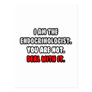 Deal With It ... Funny Endocrinologist Postcard