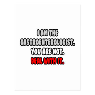 Deal With It ... Funny Gastroenterologist Postcard