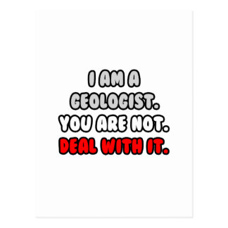 Deal With It ... Funny Geologist Postcard
