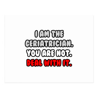 Deal With It ... Funny Geriatrician Postcard
