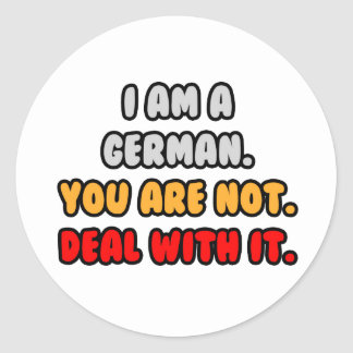 Deal With It ... Funny German Classic Round Sticker
