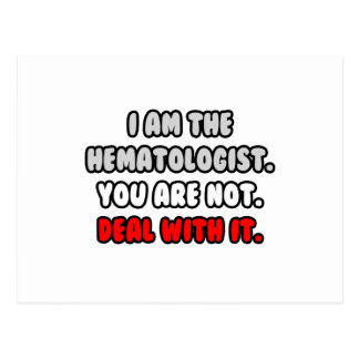 Deal With It ... Funny Hematologist Postcard
