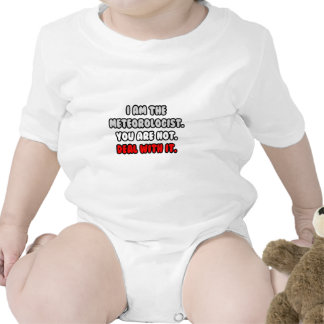 Deal With It ... Funny Meteorologist Bodysuits