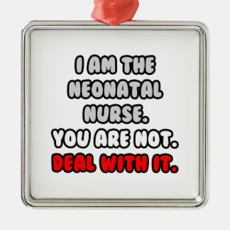 Deal With It ... Funny Neonatal Nurse Christmas Ornament