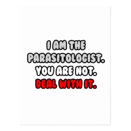 Deal With It ... Funny Parasitologist Postcard