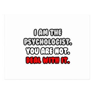 Deal With It ... Funny Psychologist Postcard