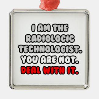 Deal With It ... Funny Radiologic Technologist Christmas Tree Ornaments