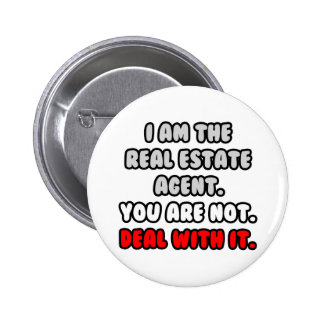 Deal With It ... Funny Real Estate Agent 2 Inch Round Button