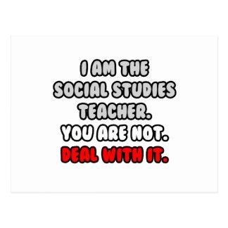 Deal With It ... Funny Social Studies Teacher Postcard