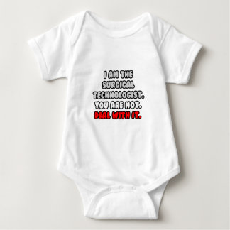 Deal With It ... Funny Surgical Technologist Baby Bodysuit