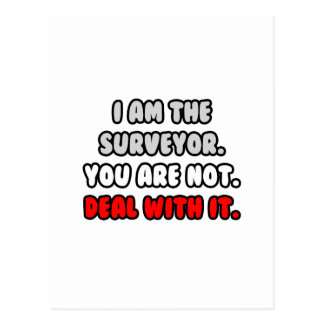Deal With It Funny Surveyor Post Card