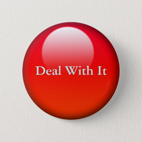 Deal with it Jelly Buttons