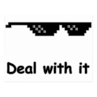 Deal with it. postcard