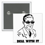 Deal With It Retro Pinback Buttons