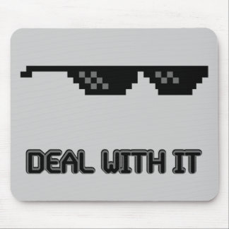 Deal With It Sunglasses Mousepads