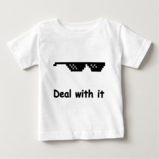 Deal with it. infant t-shirt